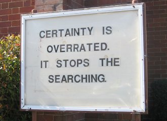 certainty-is-overrated